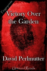Victory Over the Garden ebook by David Perlmutter