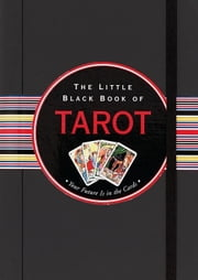 The Little Black Book of Tarot ebook by Nannette Stone