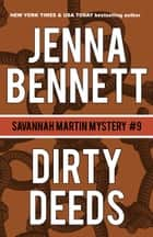 Dirty Deeds ebook by Jenna Bennett