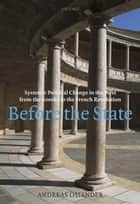 Before the State ebook by Andreas Osiander