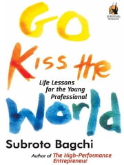 Go Kiss World ebook by Subroto Bagchi