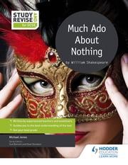 Study and Revise: Much Ado About Nothing for GCSE ebook by Mike Jones