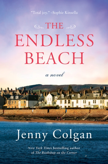 The Endless Beach - A Novel ebook by Jenny Colgan