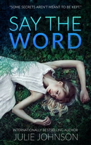 Say the Word ebook by Julie Johnson