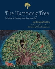 The Harmony Tree: A Story of Healing and Community