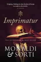 Imprimatur ebook by Rita Monaldi, Francesco Sorti