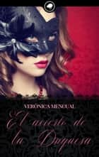 El acierto de la Duquesa ebooks by Verónica Mengual