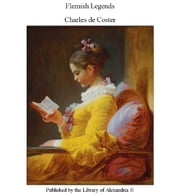 Flemish Legends ebook by Charles de Coster