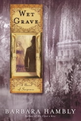 Wet Grave ebook by Barbara Hambly