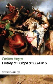 History of Europe 1500-1815 ebook by Kobo.Web.Store.Products.Fields.ContributorFieldViewModel
