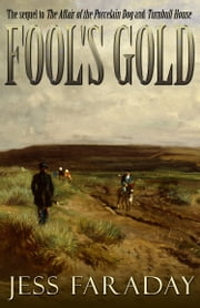 Fool's Gold ebook by Jess Faraday
