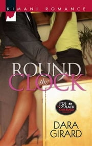 Round the Clock ebook by Dara Girard