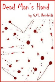 Dead Man's Hand ebook by G.M. Reinfeldt