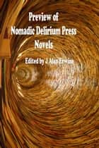 Preview of Nomadic Delirium Press novels ebook by J Alan Erwine