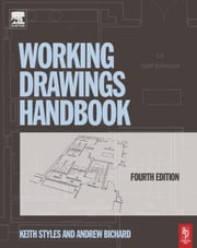 Working Drawings Handbook ebook by Styles, Keith