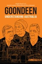 Goondeen - Understanding Australia ebook by Sophie Church