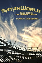SatanWorld ebook by Mark Goldberg