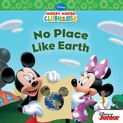 Mickey Mouse Clubhouse: No Place Like Earth ebook by Susan Amerikaner