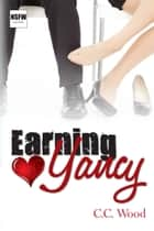 Earning Yancy ebook by C.C. Wood