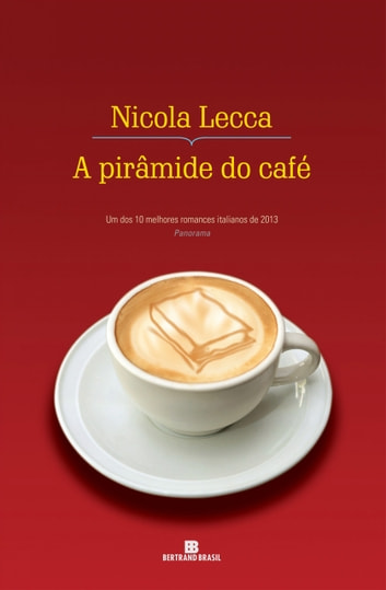 A pirâmide do café ebook by Nicola Lecca