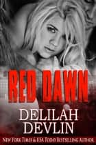 Red Dawn ebook by Delilah Devlin