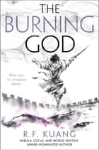 The Burning God eBook by R. F Kuang