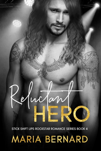 Reluctant Hero ebook by Maria Bernard