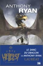 Le Sang du dragon - Dragon Blood, T1 ebook by Anthony Ryan