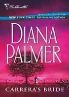 Carrera's Bride (Mills & Boon M&B) ebook by Diana Palmer