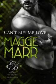 Can't Buy Me Love ebook by Maggie Marr