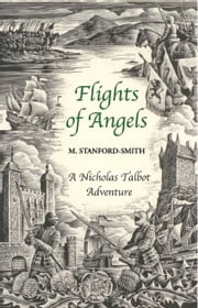 Flights of Angels - A Nicholas Talbot Adventure ebook by Myrrha Stanford-Smith