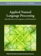 Applied Natural Language Processing ebook by Philip M. McCarthy,Chutima Boonthum-Denecke