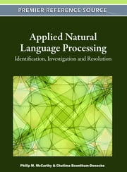 Applied Natural Language Processing - Identification, Investigation and Resolution ebook by