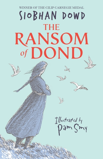 The Ransom of Dond ebook by Siobhan Dowd