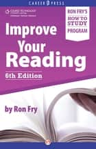 Improve Your Reading ebook by Ron Fry