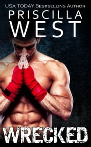 Wrecked ebook by Priscilla West