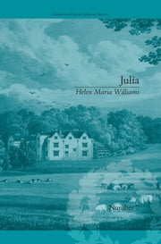 Julia - by Helen Maria Williams ebook by Natasha Duquette