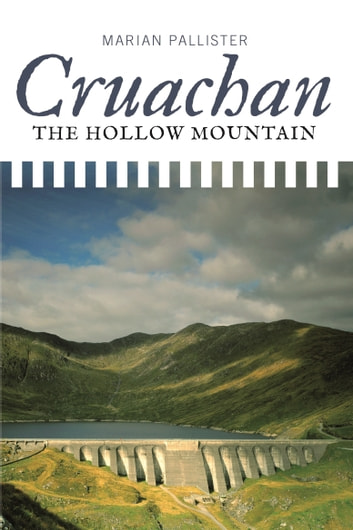 Cruachan - The Hollow Mountain ebook by Marian Pallister