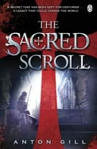 The Sacred Scroll ebook by