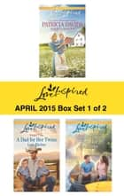 Love Inspired April 2015 - Box Set 1 of 2 - Amish Redemption\A Dad for Her Twins\Small-Town Bachelor ebook by Patricia Davids, Lois Richer, Jill Kemerer
