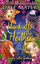 Handcuffs in the Heather ebook by