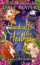 Handcuffs in the Heather ekitaplar by Dale Mayer