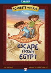 Scarlett and Sam - Escape from Egypt ebook by Ivica Stevanovic,Eric A Kimmel