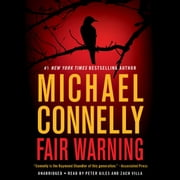 Fair Warning audiobook by Michael Connelly