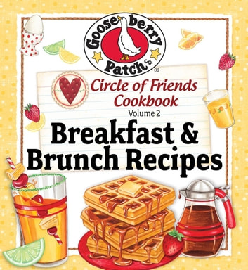Circle of Friends - 25 Breakfast & Brunch eBook by Gooseberry Patch