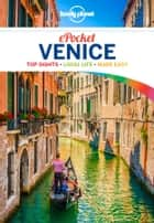 Lonely Planet Pocket Venice ebook by Paula Hardy, Peter Dragicevich, Lonely Planet