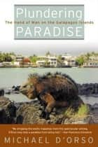 Plundering Paradise ebook by Michael D'Orso