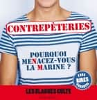 Contrepèteries, les blagues culte ebook by Collectif