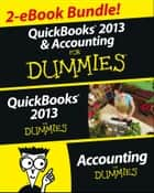 QuickBooks 2013 & Accounting For Dummies eBook Set ebook by Stephen L. Nelson, John A. Tracy