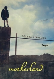 Motherland ebook by Maria Hummel